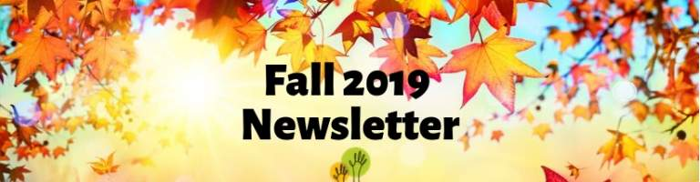 Fall 2019 Newsletter
